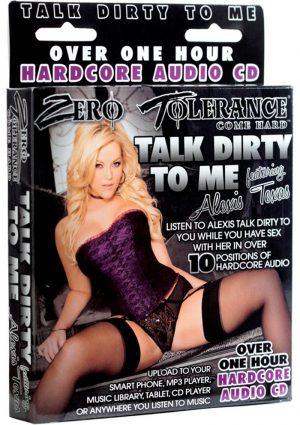 Zero Tolerance Talk Dirty To Me Alexis Texas Audio CD
