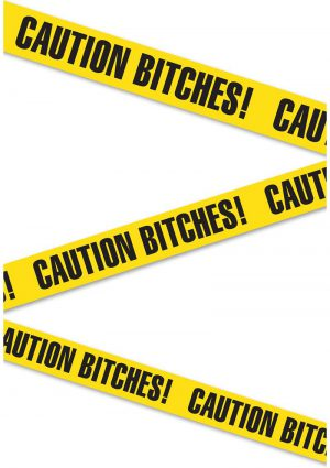 Bachelorette Party Caution Tape Caution Bitches