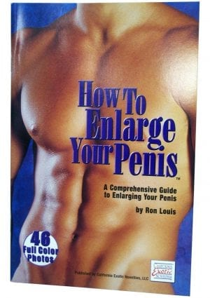 HOW TO ENLARGE YOUR PENIS A COMPREHENSIVE GUIDE TO ENLARGING YOUR PENIS